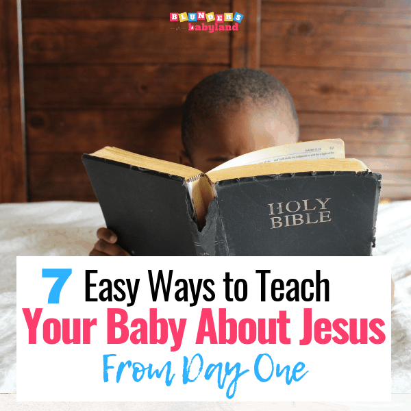 Easy Ways to Teach Your Baby About Jesus