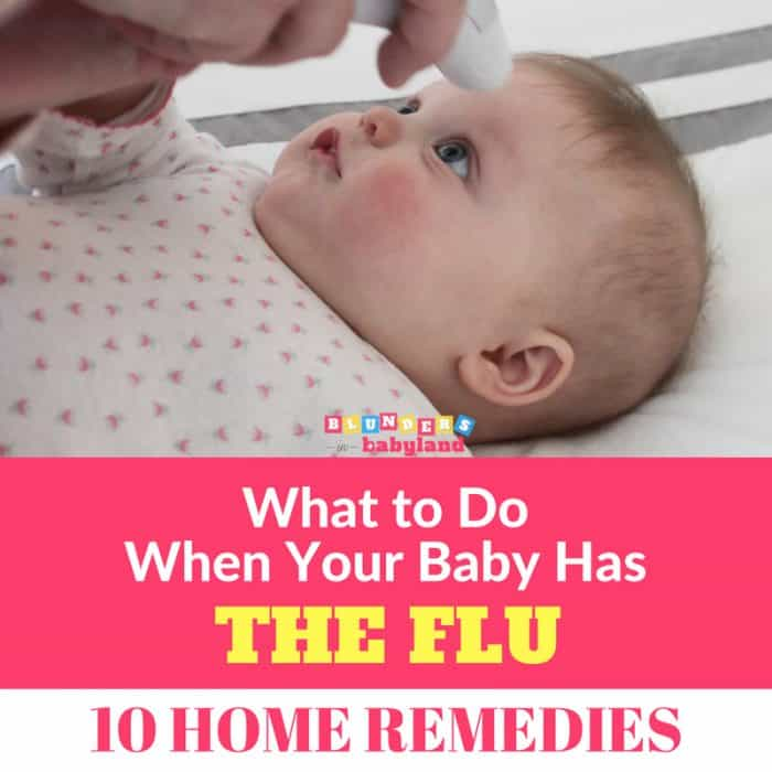 What to Do When Your Baby Has the Flu: 10 Infant Flu Home ...