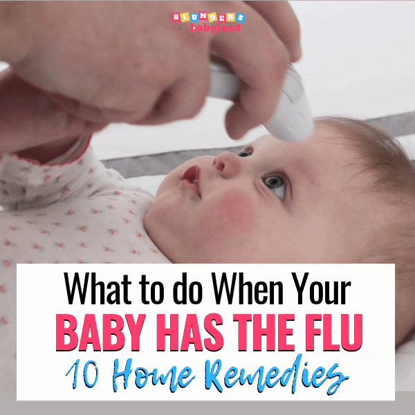 What to do When Your Baby Has the Flu - 10 Infant Flu Home Remedies