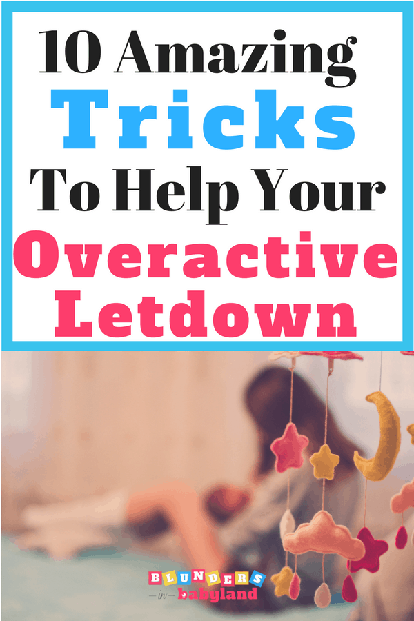 Breastfeeding Tips to Help with an Overactive Let-down