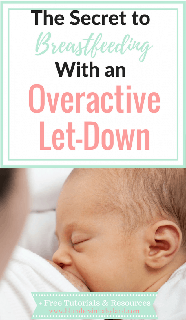 Breastfeeding with an Overactive Let-Down