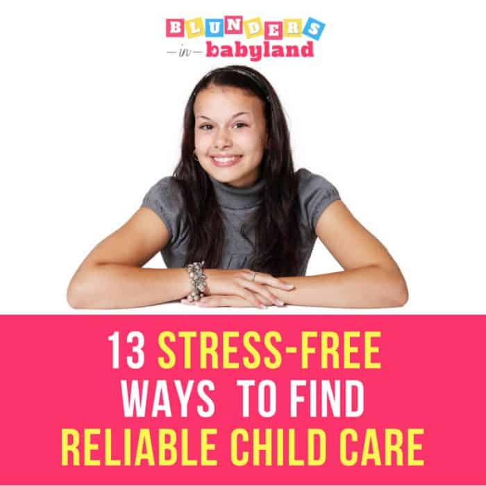 13 Stress Free Ways to Find Reliable Child Care Feature