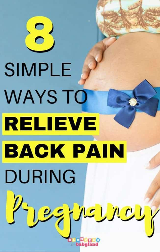 8 Simple Ways to Relieve Back Pain During Pregnancy