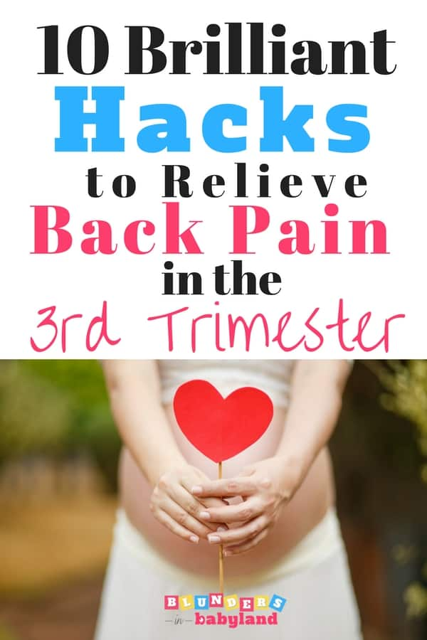 10 Brilliant Hacks to Relieve Back Pain in the 3rd Trimester