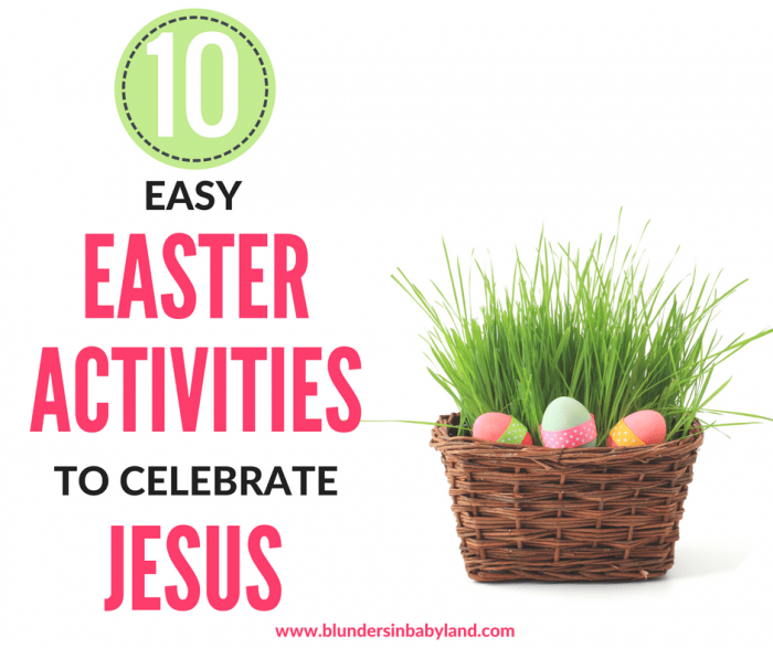 10 Easy Easter Activities to Celebrate Jesus