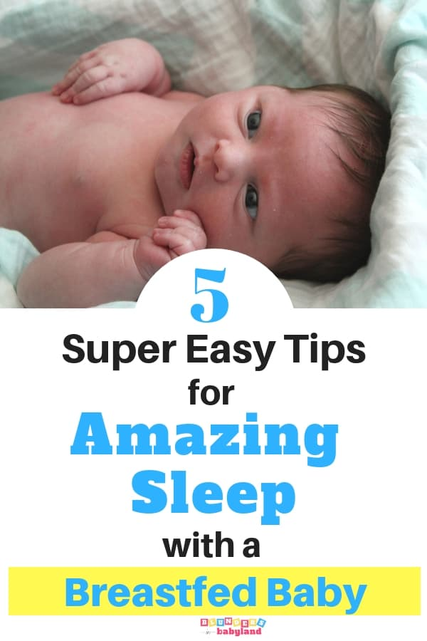 5 Super Easy Tips for Amazing Sleep with a Breastfed Baby