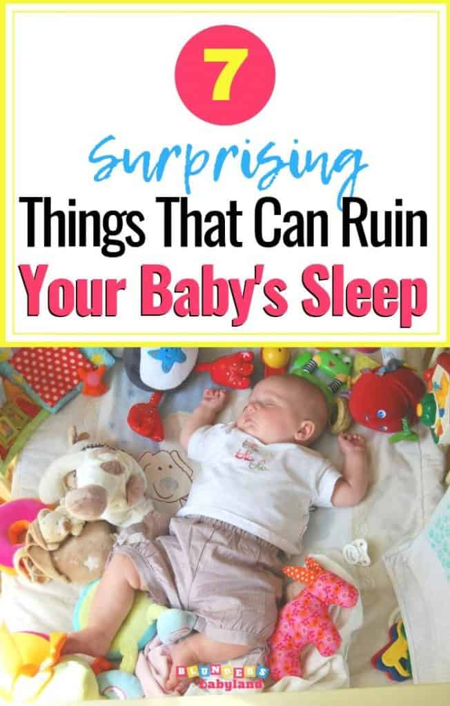 7 Surprising Things that Can Ruin Your Baby's Sleep - Baby Sleep Tips