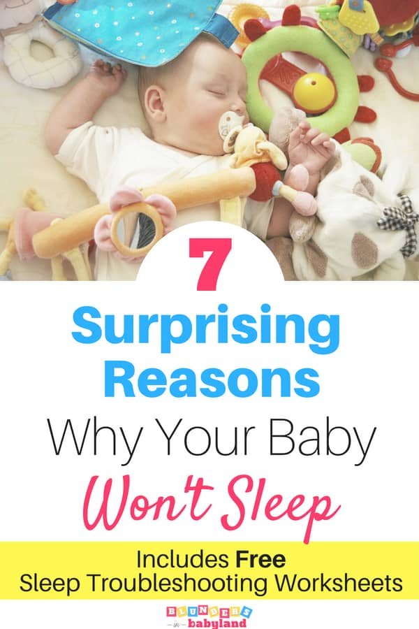 7 Surprising Reasons Why Your Baby Won't Sleep