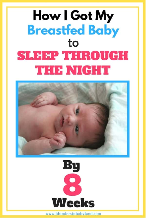 How I Got My Breastfed Baby to Sleep Through the Night By 8 Weeks