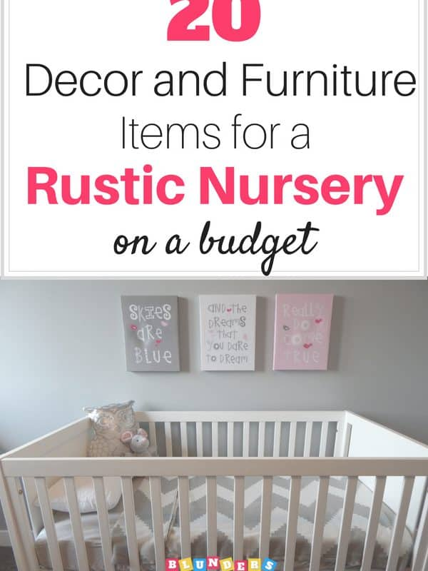 20 Decorations and Furniture Items for a Rustic Nursery on a Budget