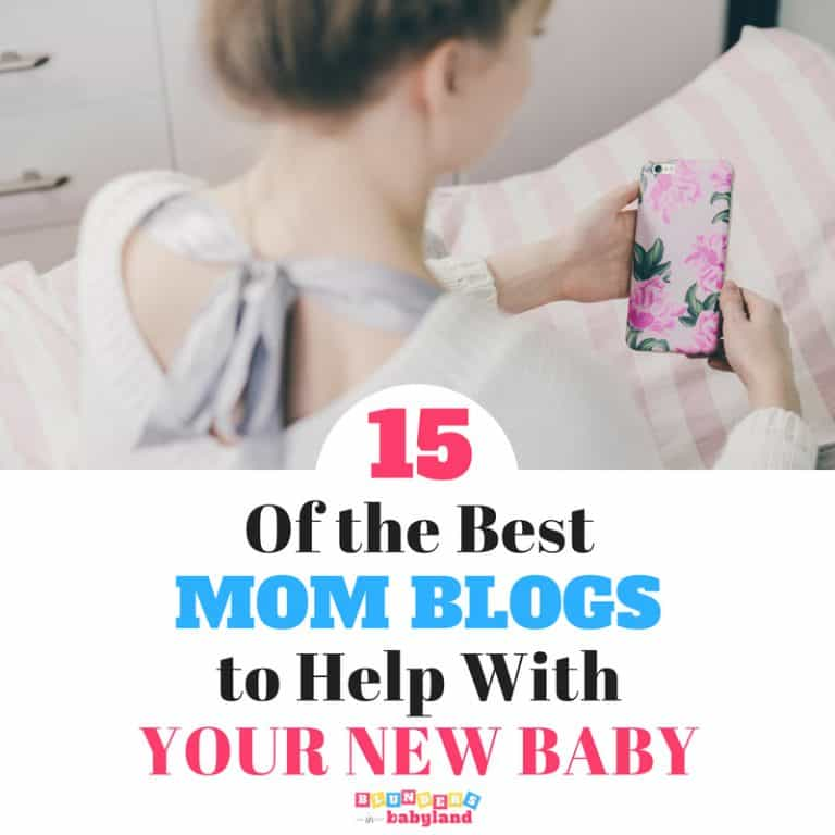 The Best New Mom Blogs to Help With Your New Baby: 15 New Mom Blogs to Follow