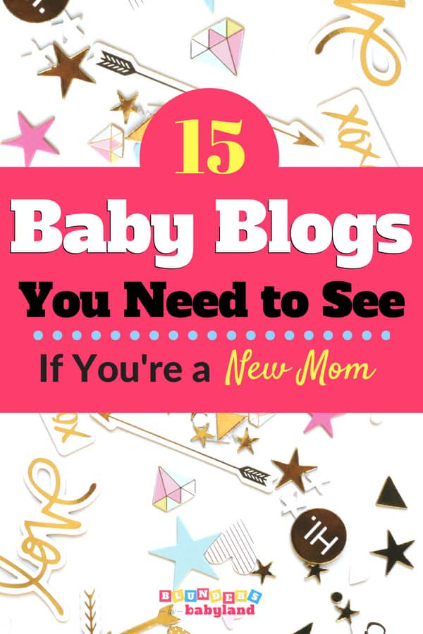 Best New Mom Blogs to Follow: 15 of the Best Baby Blogs for