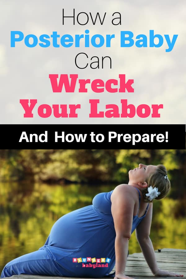 How a Posterior Baby Can Wreck Your Labor