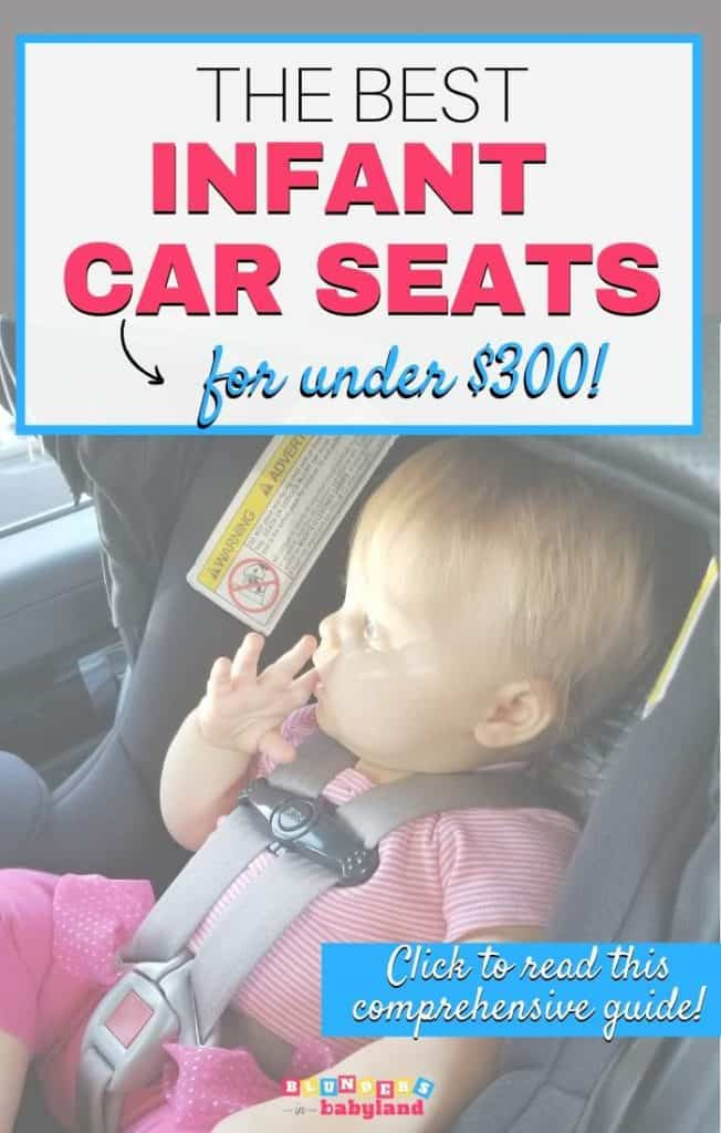 THE Best Infant Car Seats for Under 300