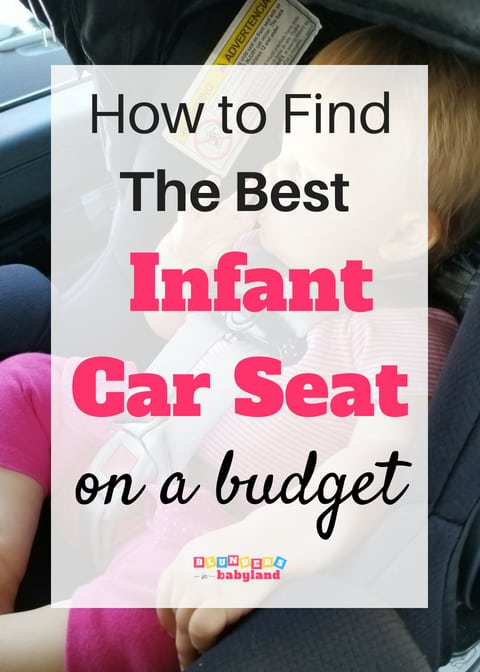 The Best Infant Car Seat on a Budget