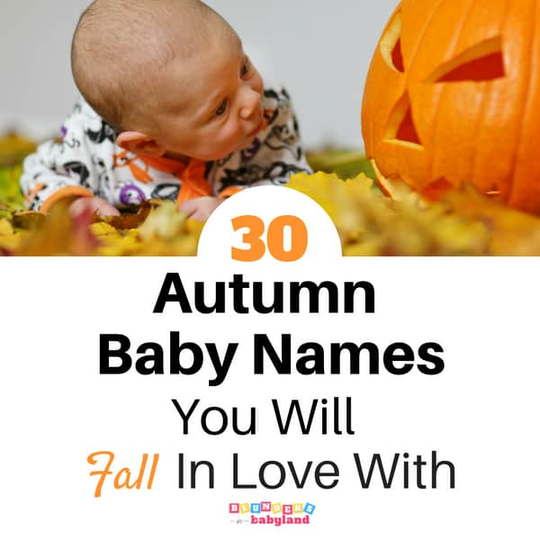 30 Autumn Baby Names You Will Fall in Love With
