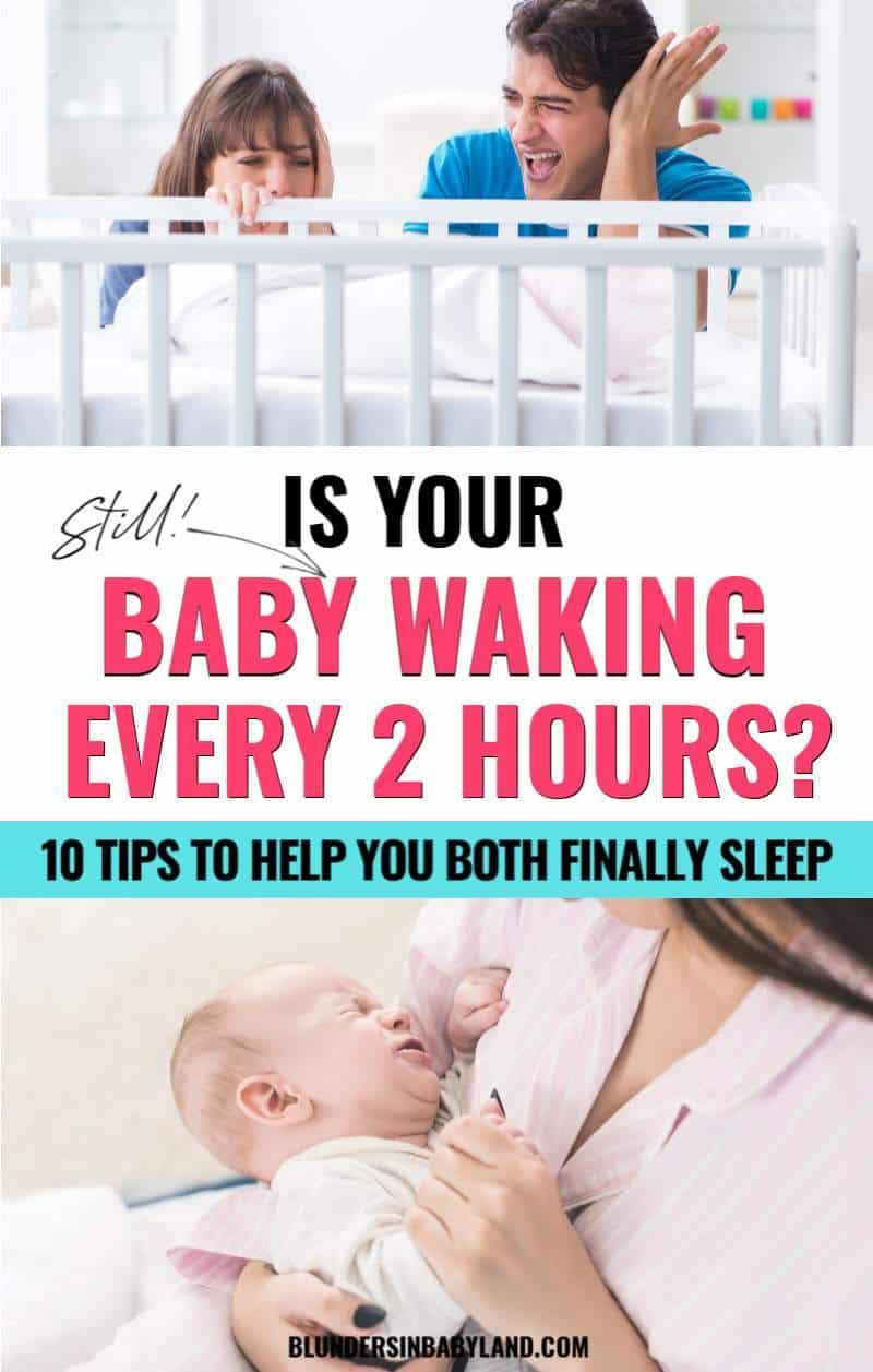 Baby Waking Every 2 Hours - Baby Sleep Tips