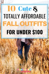 Cute Fall Outfits for Women - Under $100