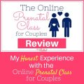 The Online Prenatal Class for Couples Review