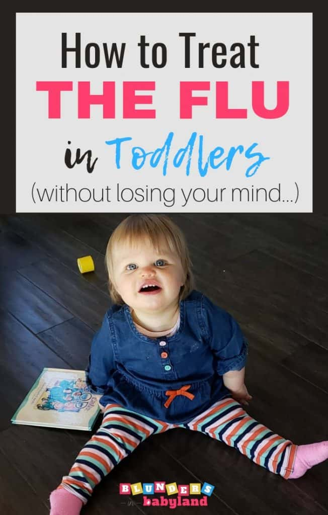 How to treat the flu in toddlers without losing your mind (1)