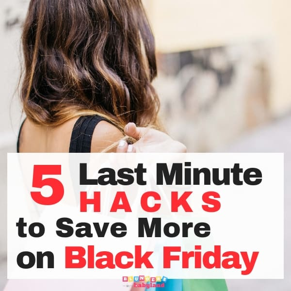 5 Last Minute Hacks to Save More on Black Friday (1)