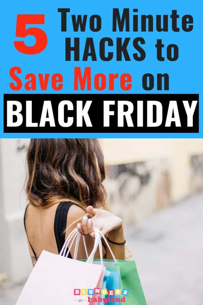 5 Two Minute Hacks to Save More on Black Friday
