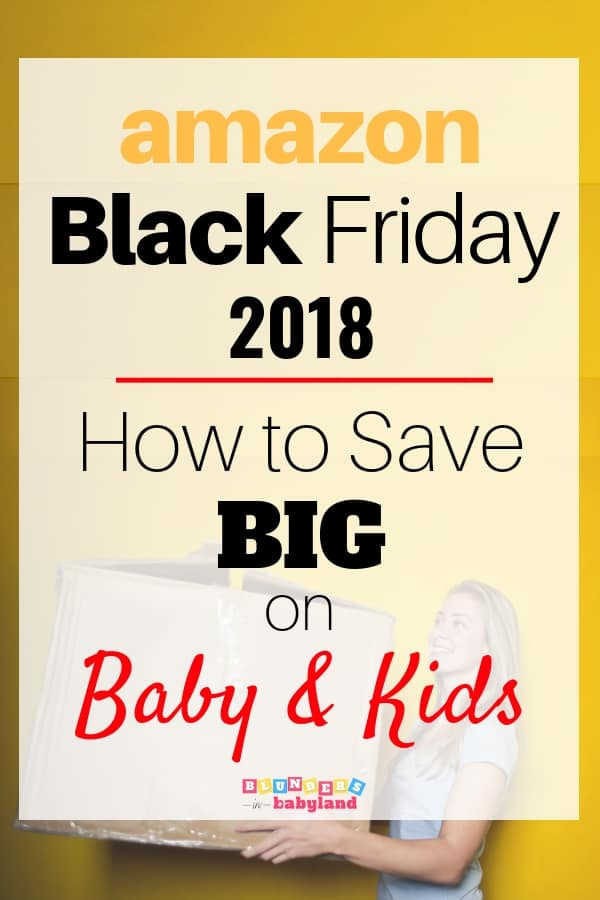 Amazon Black Friday for Baby and Kids