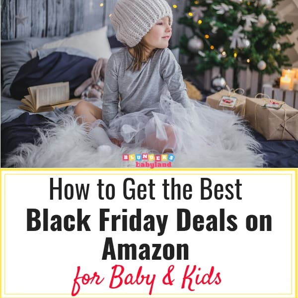 The Best Black Friday Deals on Amazon for Baby & Kids