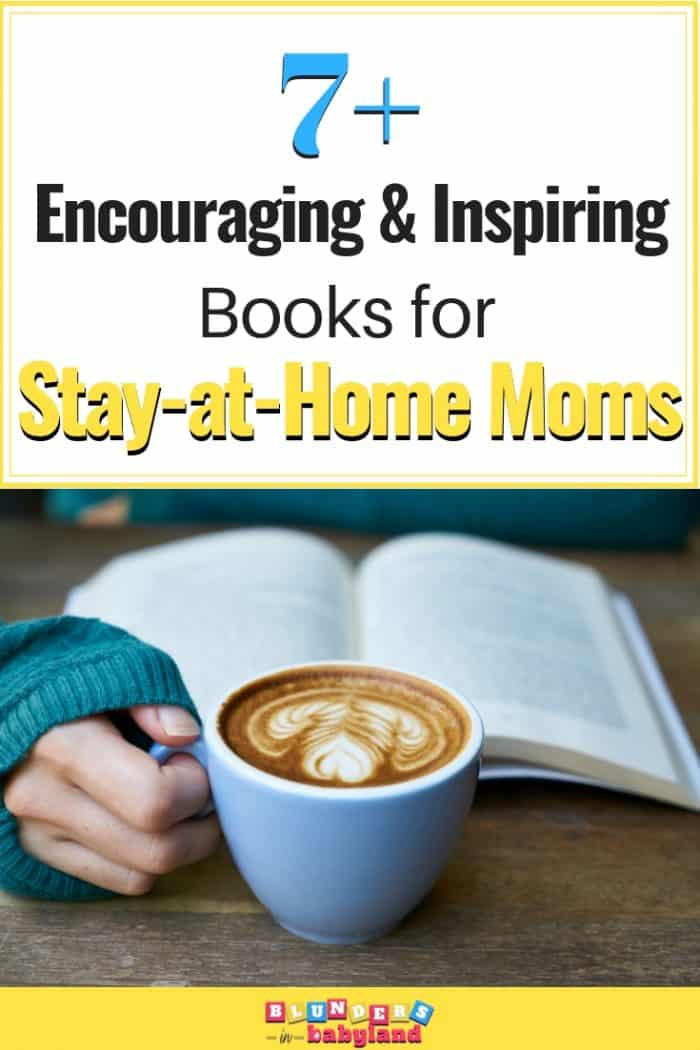 Encouraging Books for Stay-at-Home Moms