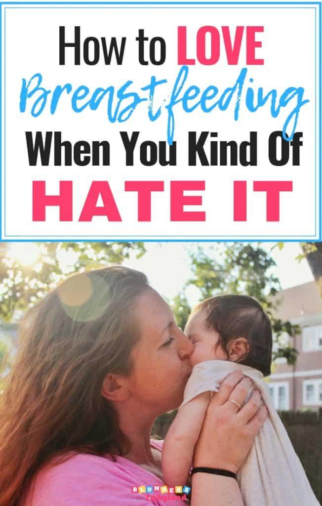 How to Love Breastfeeding - Breastfeeding Tips
