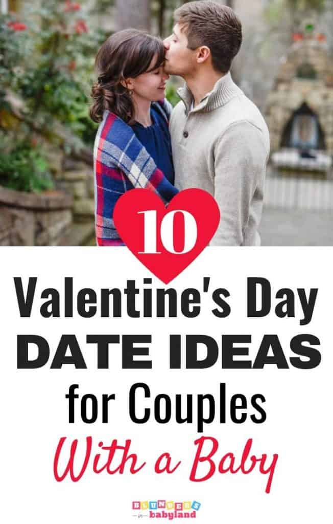 10 Valentine's Day Date Ideas for Couples with a Baby