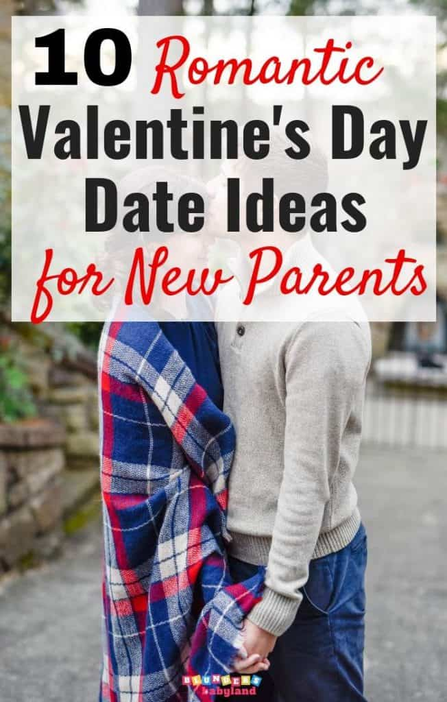 10 Valentine's Day Date Ideas for New Parents