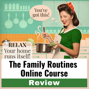 The Family Routines Course Review