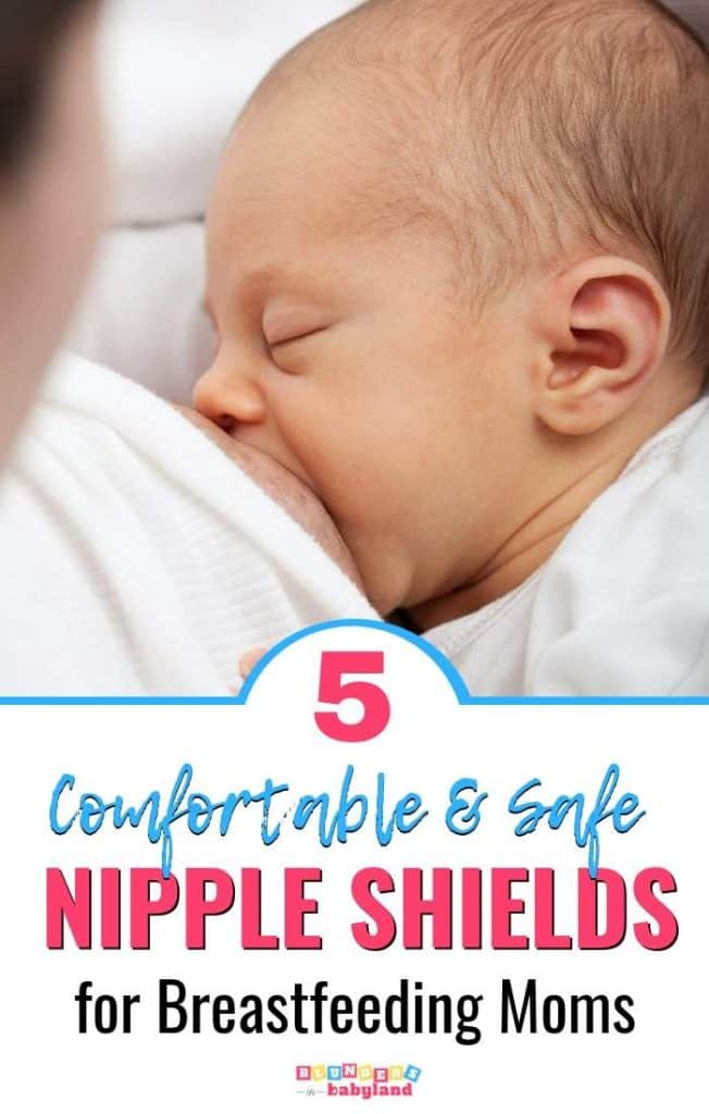 5 Comfortable and Safe Nipple Shields for Breastfeeding Moms