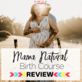 The Mama Natural Childbirth Class Review