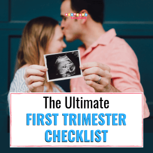 The Ultimate First Trimester Checklist - Pregnancy Checklist - Checklist for First Trimester (1)