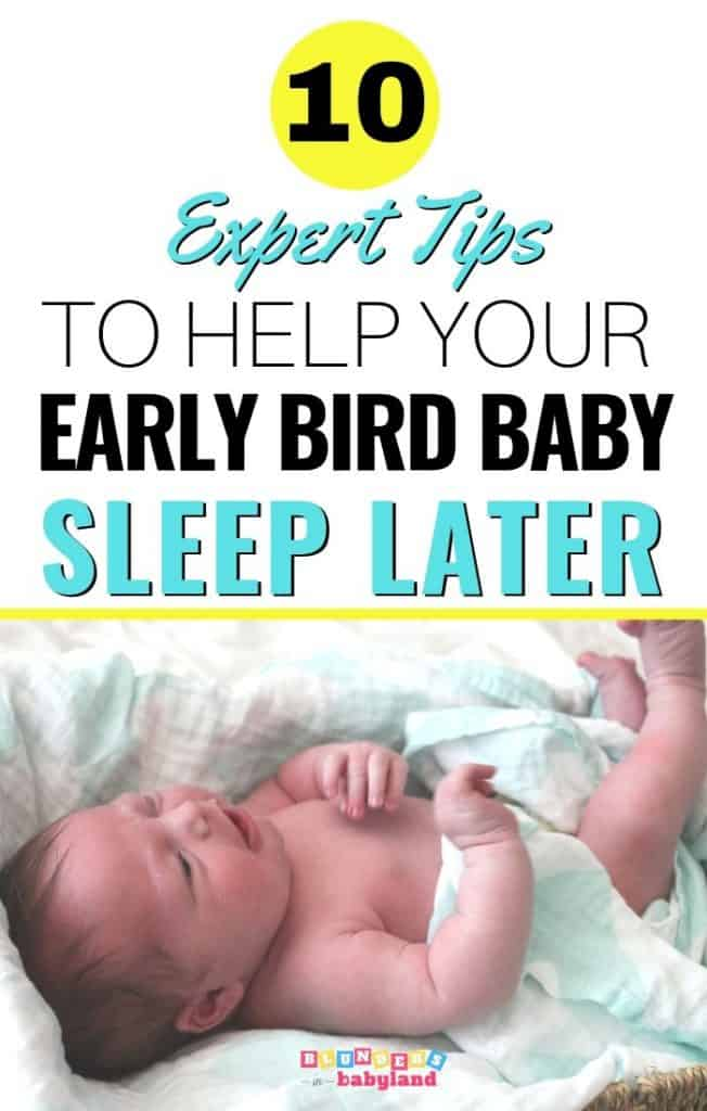 10 Tips to Help Your Early Waking Baby Sleep Later