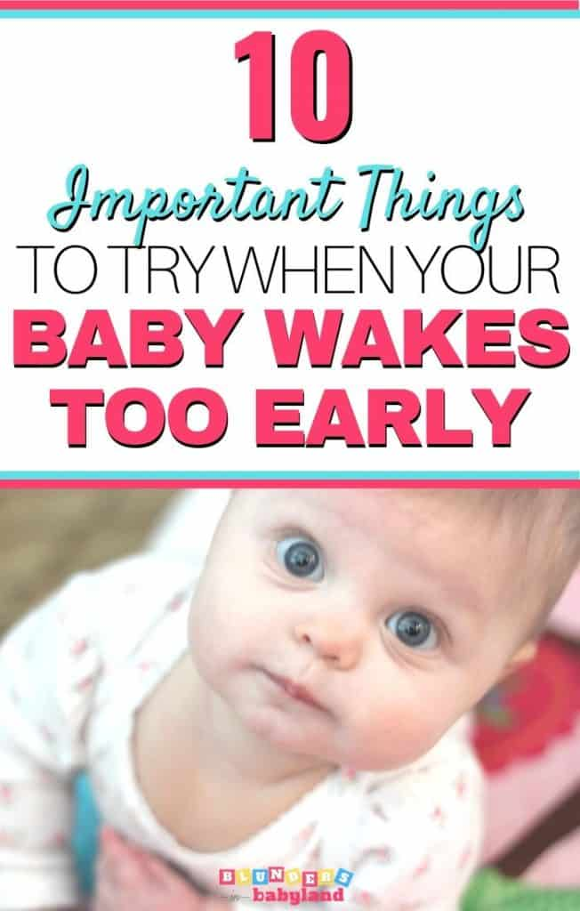 Baby Wakes Too Early - Baby Wakes Up Too Early