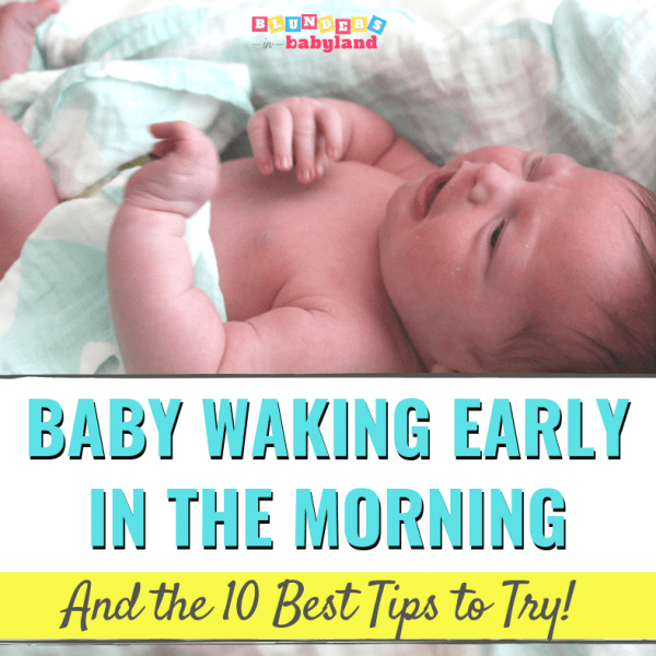 Baby Waking Early in the Morning – 10 Best Tips to Try
