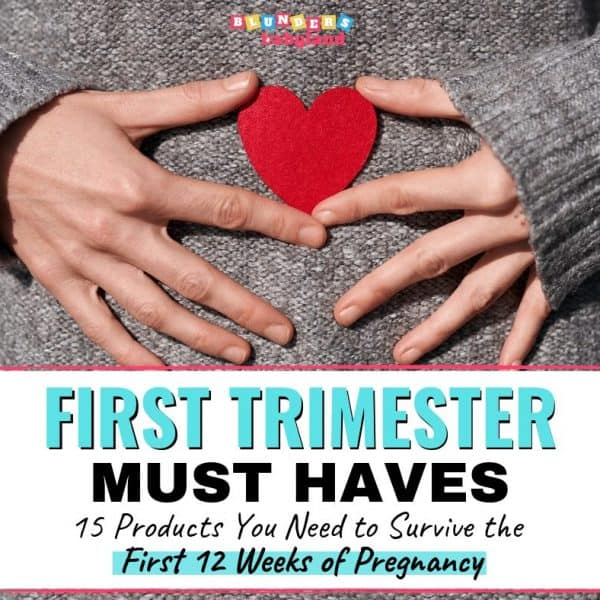 First Trimester Must Haves – Pregnancy Must Haves – First Trimester Favorites (1)