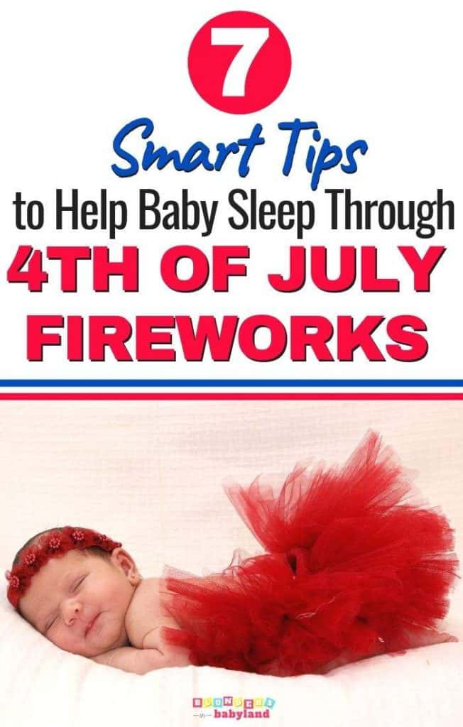 Baby and Fireworks Sleeping - Tips to Help Baby Sleep Through Fireworks