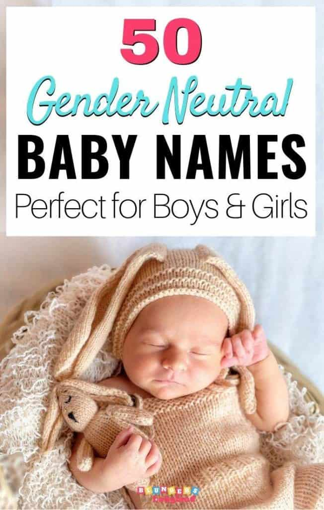 50 Gender Neutral Baby Names Perfect for Boys and Girls