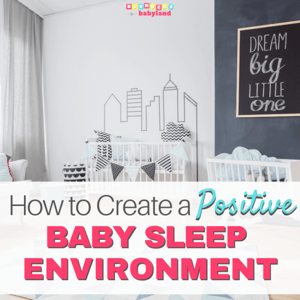 Baby Sleep Environment – Sleep Environment for Babies (1)