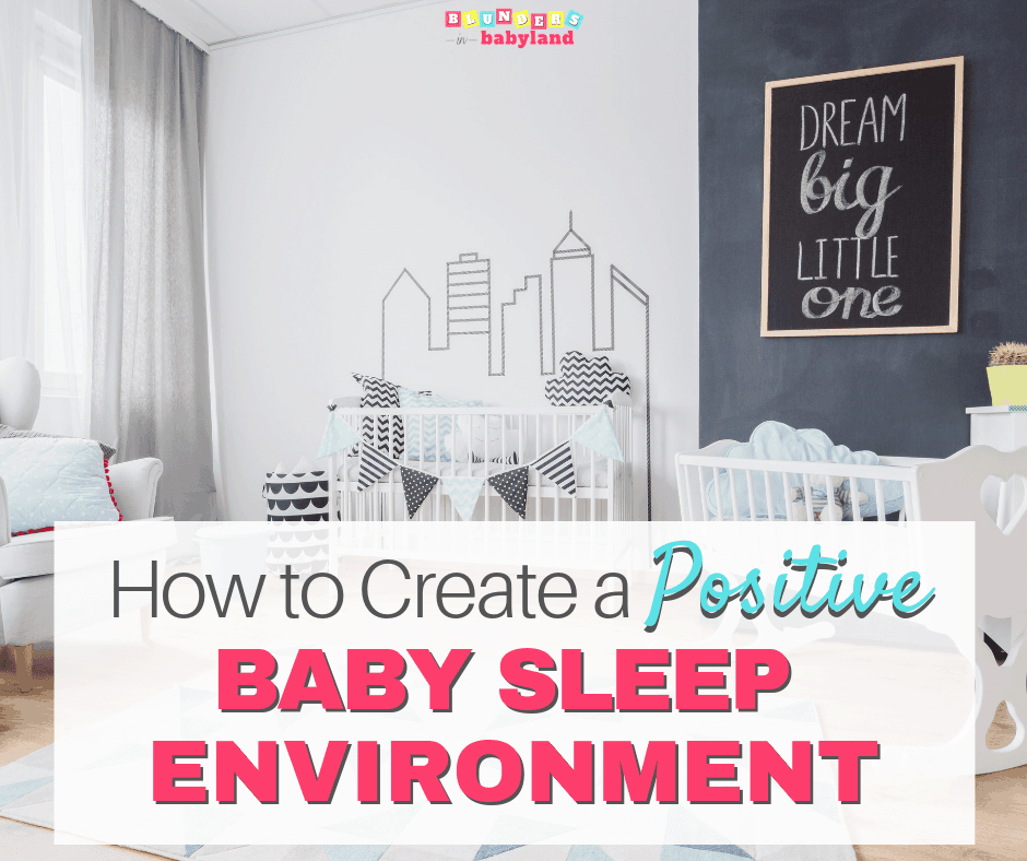 Baby Sleep Environment - Sleep Environment for Babies