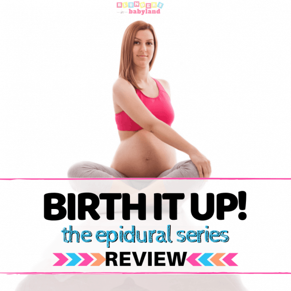 Birth It Up Epidural Series Review