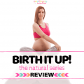 Birth It Up Review