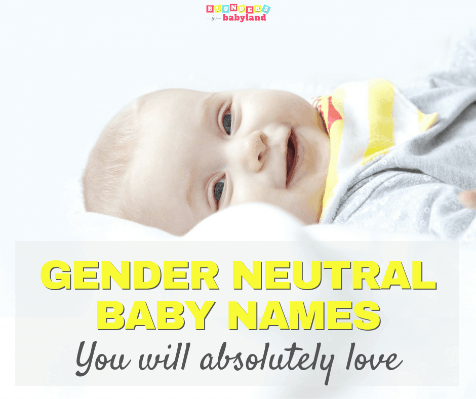 Gender Neutral Baby Names You Will Absolutely Love