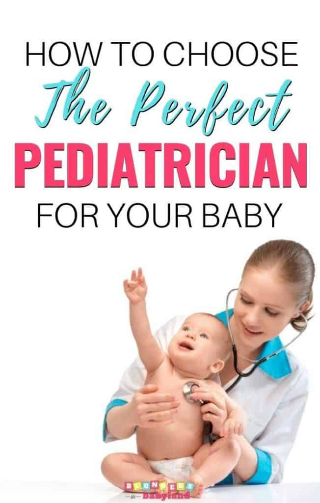 How to Choose the Perfect Pediatrician for Your Baby