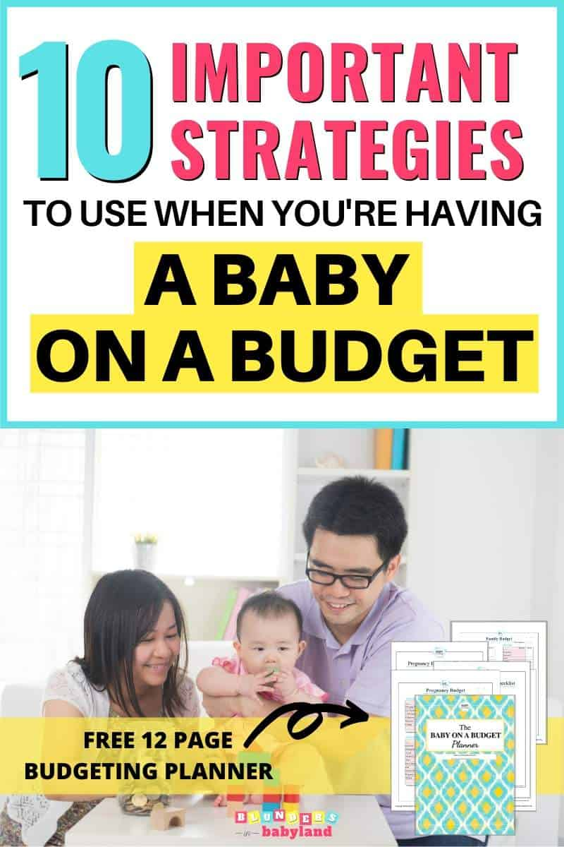 10 Strategies to Use When You Are Having a Baby on a Budget