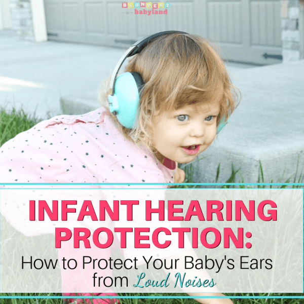 Infant Hearing Protection - How to Protect Your Baby's Ears from Loud Noises 2